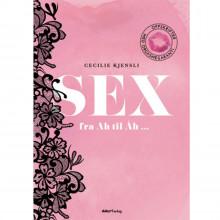 Sex fra Ah til Åh - Oppskrifter med Orgasmegaranti